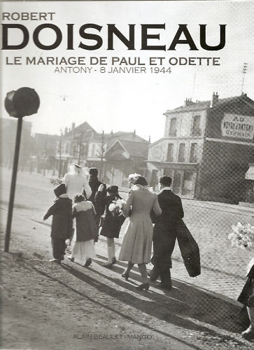 Photo of cover of the book Le Mariage of Paul and Odette by Robert Doisneau
